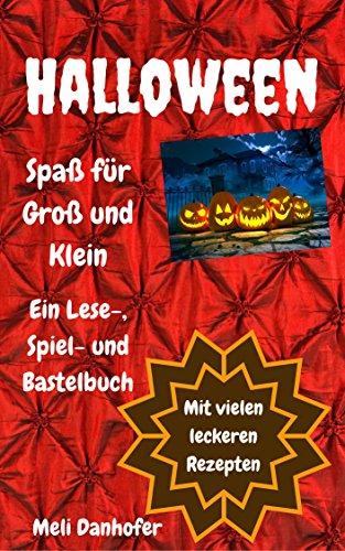 Halloween - Spaß für Groß und Klein: Ein Lese-, Spiel- und Bastelbuch (German Edition)]()