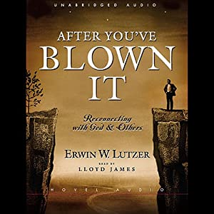 After You've Blown It Audiobook