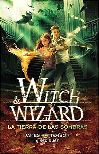 Libros en línea gratuitos descargar pdf Witch And Wizard. La Tierra De Las Sombras (FICCIÓN JUVENIL) 8420410586 in Spanish PDF ePub iBook
