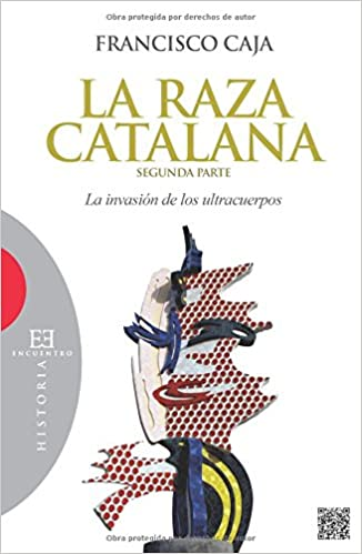 Raza Catalana, La (Segunda Parte) (Ensayo): Amazon.es: Caja ...