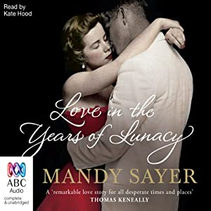 Love in the Years of Lunacy Audiobook