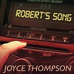 Robert's Song | Joyce Thompson
