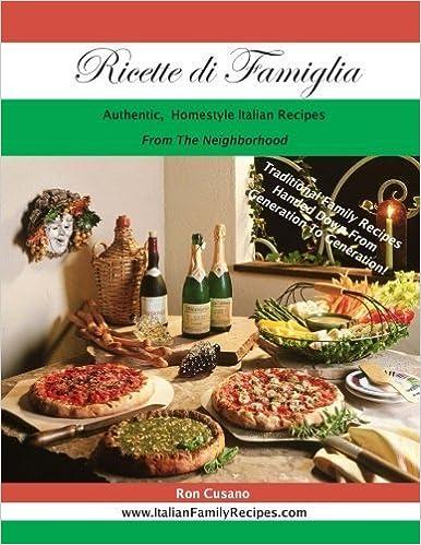 Book Ricette di Famiglia: Authentic, Homestyle Italian Recipes by Mr Ron Cusano Sr (2015-11-19)