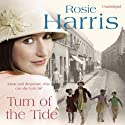 Turn of the Tide Audiobook by Rosie Harris Narrated by Margaret Sircom