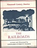 The Railroads, Leonard Everett Fisher, 0823403521