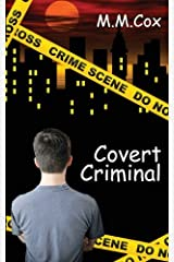 Covert Criminal by M. M. Cox (2013-11-20) Paperback
