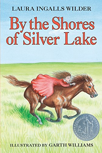 By the Shores of Silver Lake (Little House, Band 5)