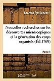 img - for Nouvelles Recherches Sur Les Decouvertes Microscopiques Partie 1 (Sciences) (French Edition) book / textbook / text book