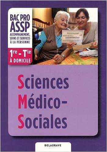 Livre gratuits en ligne Sciences médico-sociales 1e-Tle Bac Pro ASSP option à domicile epub pdf