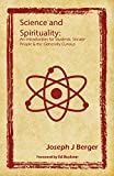 Science and Spirituality: An Introduction for Students, Secular People & the Generally Curious