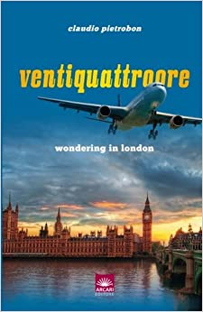 Ventiquattroore: Wondering in London