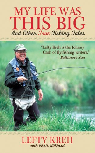 : And Other True Fishing Tales (Saltwater Fly Tying Instructions)