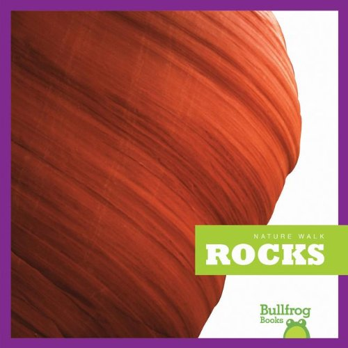 Rocks (Bullfrog Books: Nature Walk)