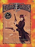 The Deadlands Roleplaying Game, Shane L. Hensley, 1889546003