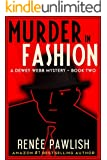 Murder In Fashion: A Dewey Webb Mystery (A Dewey Webb Private Investigator Historical Mystery Book 2)