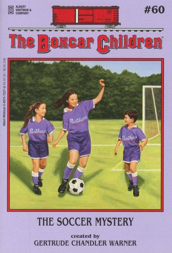 The Soccer Mystery - Book #60 of the Boxcar Children