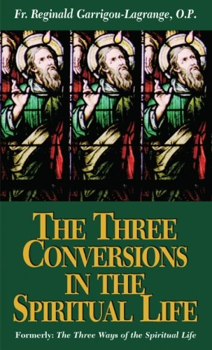 The Three Conversions in the Spiritual - Way 3 Quasi
