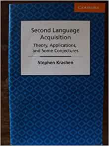 krashen second language acquisition theory applications and some conjectures