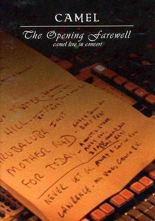 Resultado de imagen para Camel The Opening Farewell Live 2003