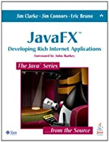 JavaFX: Developing Rich Internet Applications Front Cover
