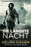 Die Längste Nacht: Tagebücher der Dunkelheit: Buch 1 (German Edition)