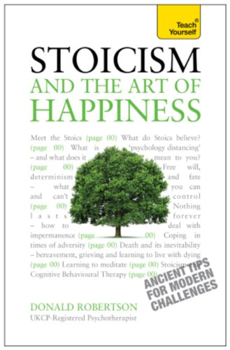 Stoicism and the Art of Happiness - Ancient Tips For Modern Challenges: Teach Yourself cover