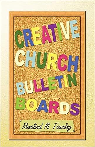Amazon Com Creative Church Bulletin Boards 9780788023590 Rosalind M Townley Books