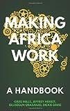 Making Africa Work: A Handbook