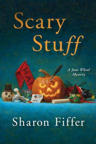 Scary Stuff (Jane Wheel Mysteries Book 6)