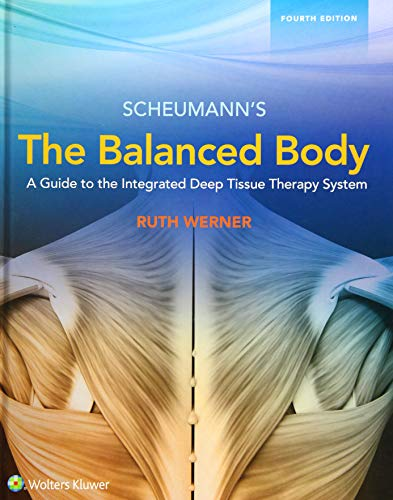 - The Balanced Body: A Guide to Deep Tissue and Neuromuscular Therapy