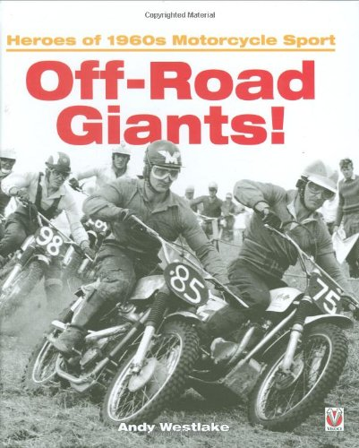 Off-Road Giants!: Heroes of 1960s Motorcycle Sport for sale  Delivered anywhere in USA