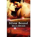 Silver Bound   Ella Drake