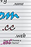 How to Choose a Domain