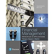 Financial Management: Principles and Applications (13th Edition)