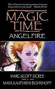 Magic Time: Angelfire (Magic Time Series)
