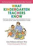 What Kindergarten Teachers Know, Lisa Holewa and Joan Rice, 0399534245