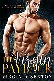 His Virgin Payback: A Billionaire & Virgin Romance