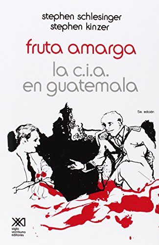review of bitter fruit by stephen Sites with a short overview, synopsis, book report, or summary of bitter fruit the story of the american coup in guatemala by stephen schlesinger and stephen kinser.