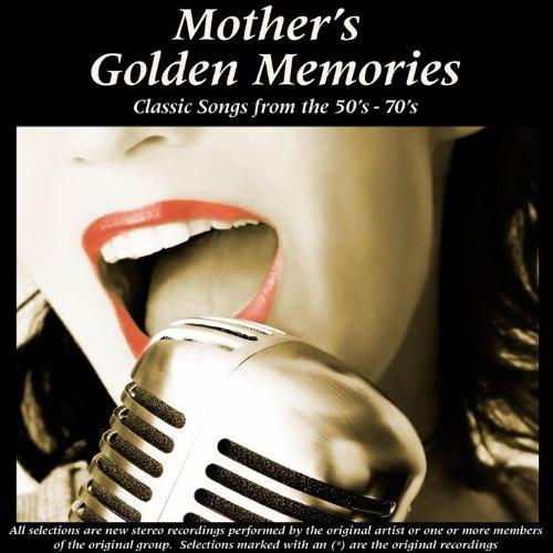 Mother's Golden Memories