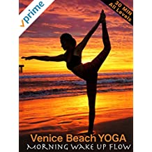 Venice Beach Yoga - Morning Wake Up Flow - All Levels