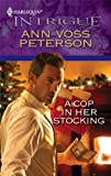 A Cop in Her Stocking, Ann Voss Peterson, 0373695055