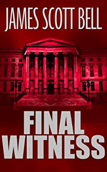 Final Witness by [Bell, James Scott]