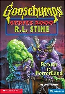 Amazing Return To Horrorland (Goosebumps Series 2000, No 13) Part 8
