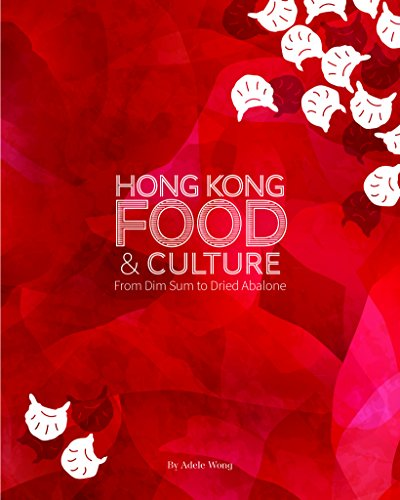 (Hong Kong Food & Culture: From Dim Sum to Dried Abalone )