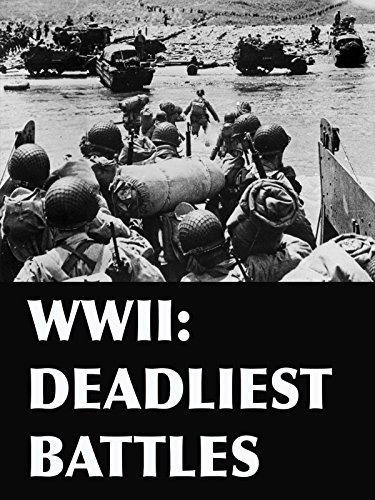 (WWII: Deadliest Battles)