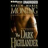 The Dark Highlander: The Highlander Series, Book 5
