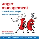 Anger Management: Control Your Temper Speech by Lynda Hudson Narrated by Lynda Hudson