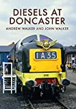 Diesels at Doncaster