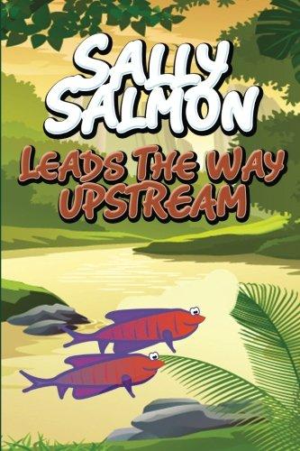 Sally Salmon Leads the Way -