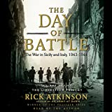 Front cover for the book The Day of Battle: The War in Sicily and Italy, 1943-1944 by Rick Atkinson
